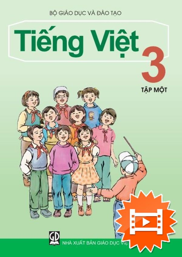 Tải sách: Sách Giáo Khoa Tiếng Việt Lớp 3 tập 1 tập 2