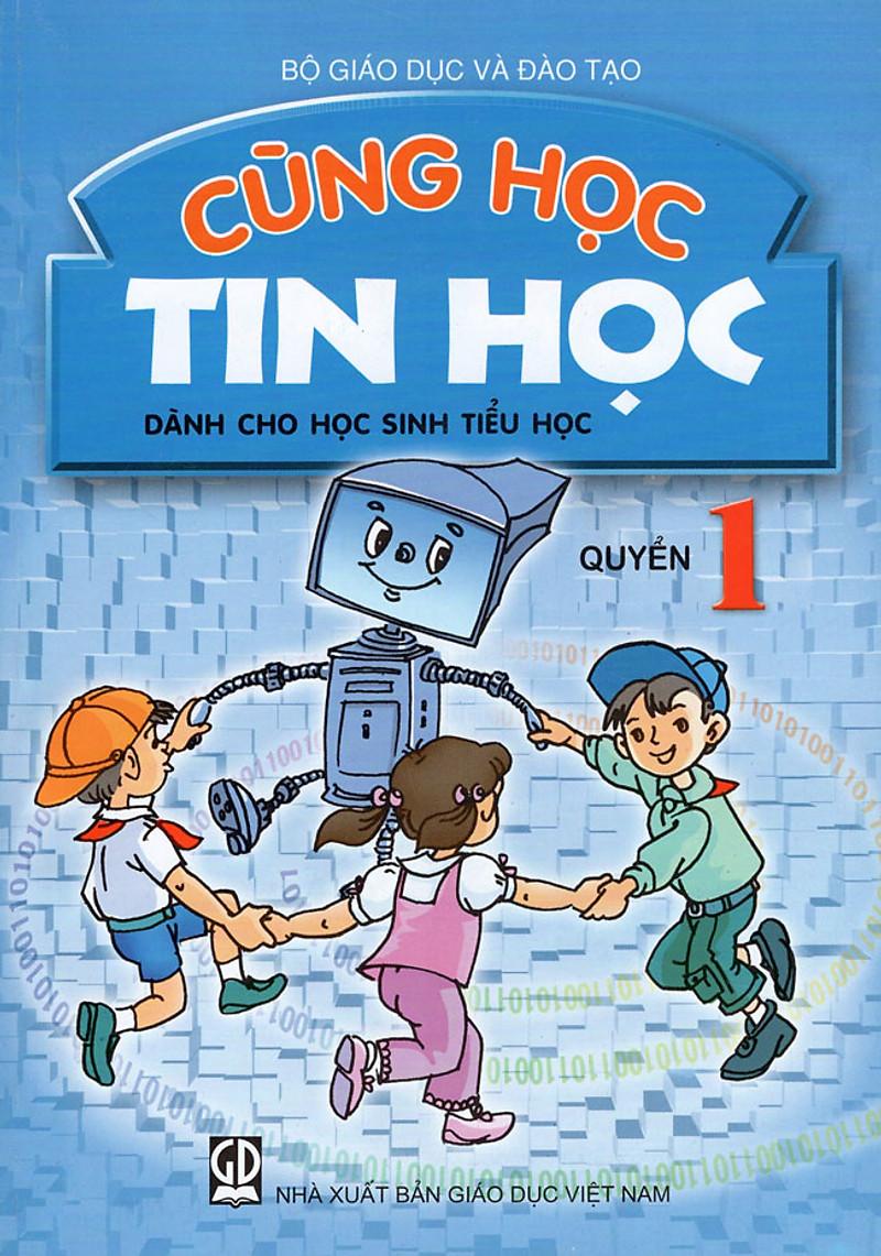 Tải sách: Cùng Học Tin Học dành cho học sinh tiểu học Quyển 1 lớp 3
