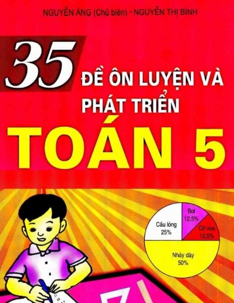Tải sách: 35 Đề Ôn Luyện Và Phát Triển Toán 5