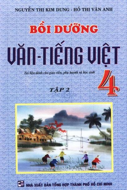 Tải sách: Bồi Dưỡng Văn Tiếng Việt Lớp 4 Tập 2