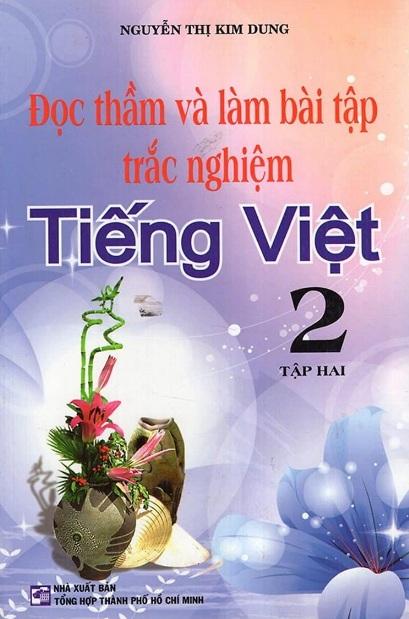 Tải sách: Đọc Thầm Và Làm Bài Tập Trắc Nghiệm Tiếng Việt Lớp 2 Tập 2