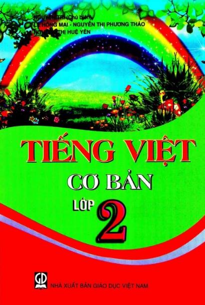 Tải sách: Tiếng Việt Cơ Bản Lớp 2 – Nguyễn Trí (Bản Mới )