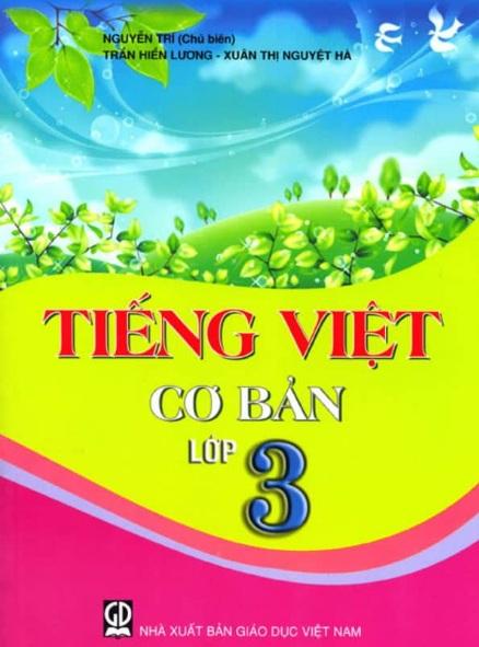 Tải sách: Tiếng Việt Cơ Bản Lớp 3 – Nguyễn Trí