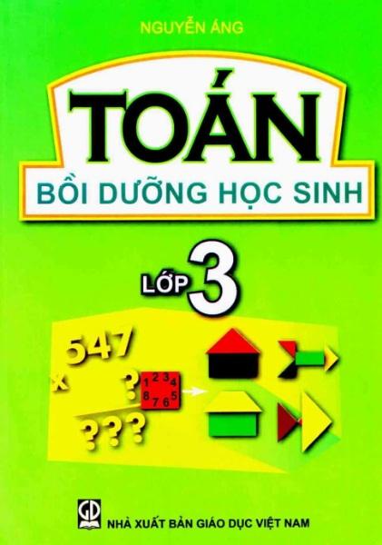 Tải sách: Toán Bồi Dưỡng Học Sinh Lớp 3 – Nguyễn Áng