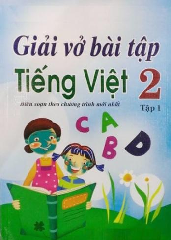 Tải sách: Trọn Bộ Giải Vở Bài Tập Tiếng Việt Lớp 2 Tập 1 , Tập 2