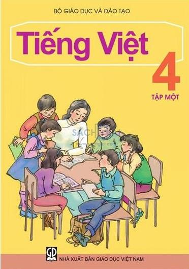 Tải sách: Trọn Bộ Sách Giáo Khoa Tiếng Việt Lớp 4 Tập 1 , Tập 2