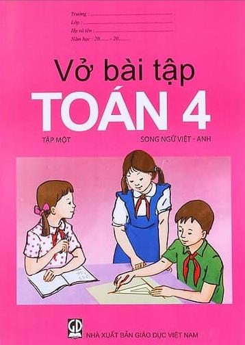 Tải sách: Vở Bài Tập Toán Lớp 4 Trọn Bộ Tập 1 , Tập 2