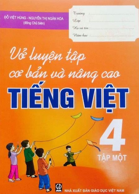 Tải sách: Trọn Bộ Vở Luyện Tập Cơ Bản Và Nâng Cao Tiếng Việt Lớp 4 Tập 1, Tập 2