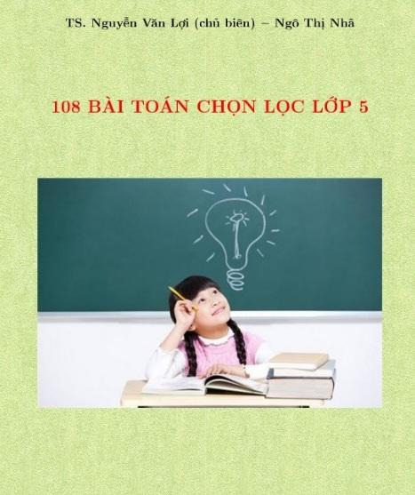 Tải sách: 108 Bài Toán Chọn Lọc Lớp 5