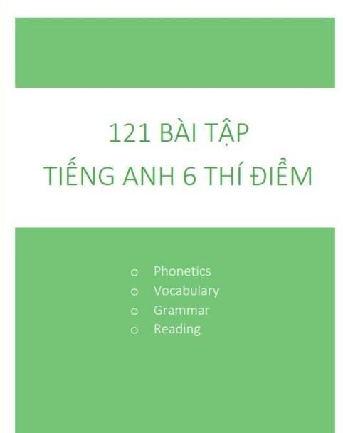 Tải sách: 121 Bài Tập Tiếng Anh 6 Thí Điểm Có Đáp Án (Bản mới)