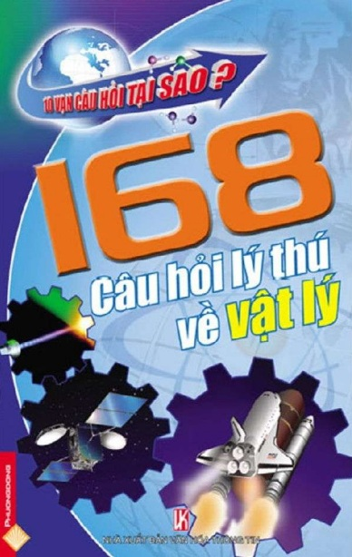 Tải sách: 168 Câu Hỏi Lý Thú Về Vật Lý