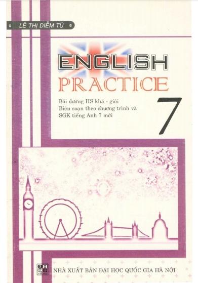 Tải sách: English 7 Practice – Lê Thị Diễm Tú