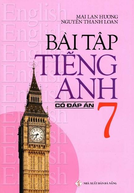 Tải sách: Bài Tập Tiếng Anh 7 Có Đáp Án – Mai Lan Hương