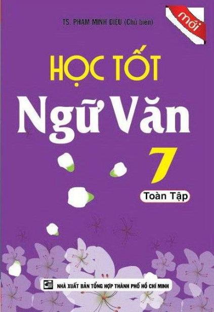 Tải sách: Học Tốt Ngữ Văn 7 Toàn Tập – Phạm Minh Diệu