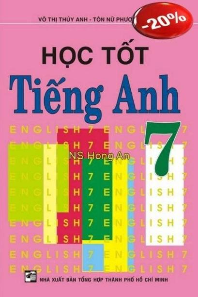 Tải sách: Học Tốt Tiếng Anh 7 – Võ Thị Thúy Anh