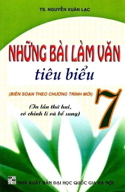 Tải sách: Những Bài Làm Văn Tiêu Biểu 7 – Nguyễn Xuân Lạc  (Bản đẹp)