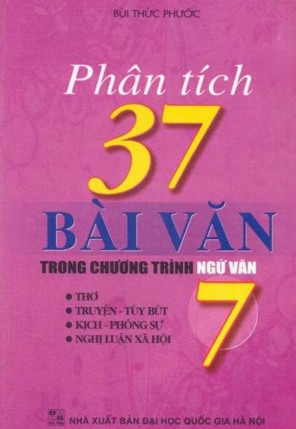 Tải sách: Phân Tích 37 Bài Văn Trong Chương Trình Ngữ Văn 7 (Mới nhất)