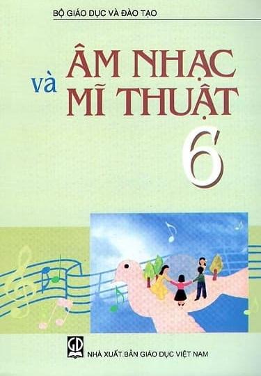 Tải sách: Sách Giáo Khoa Âm Nhạc Và Mĩ Thuật Lớp 6