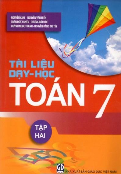 Tải sách: Tài Liệu Dạy Học Toán 7 Tập 2 – Nguyễn Cam