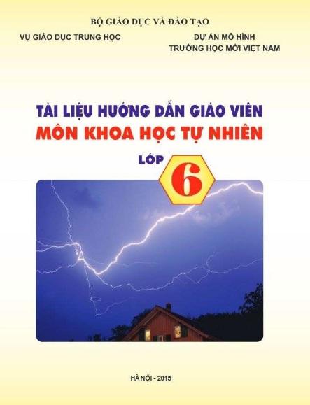 Tải sách: Tài Liệu Hướng Dẫn Giáo Viên Môn Khoa Học Tự Nhiên Lớp 6