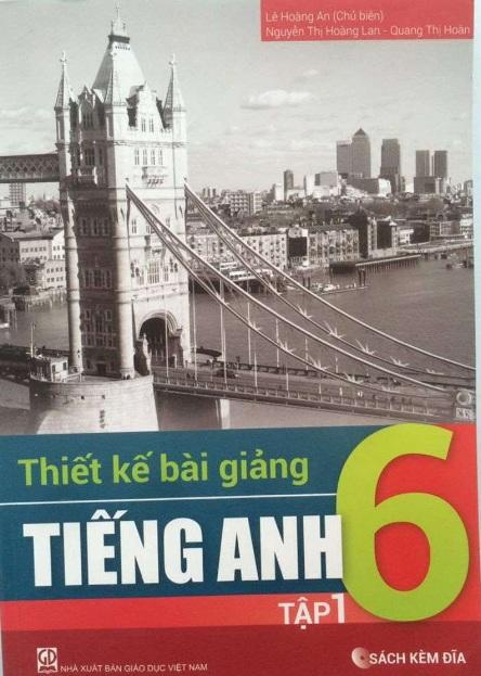Tải sách: Thiết Kế Bài Giảng Tiếng Anh 6 Tập 1 , Tập 2