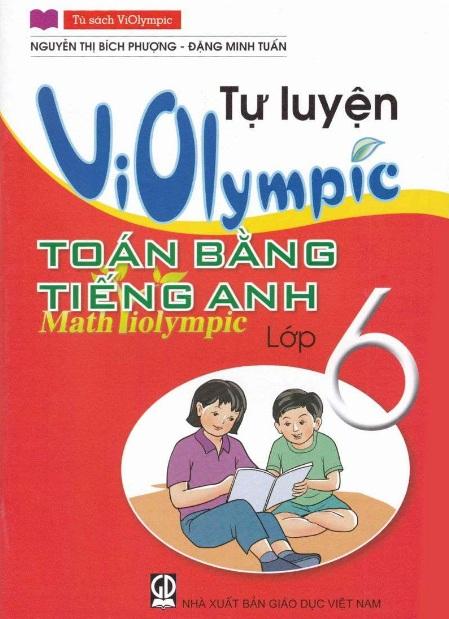 Tải sách: Tự Luyện Violympic Toán Bằng Tiếng Anh Lớp 6 (Mới nhất)