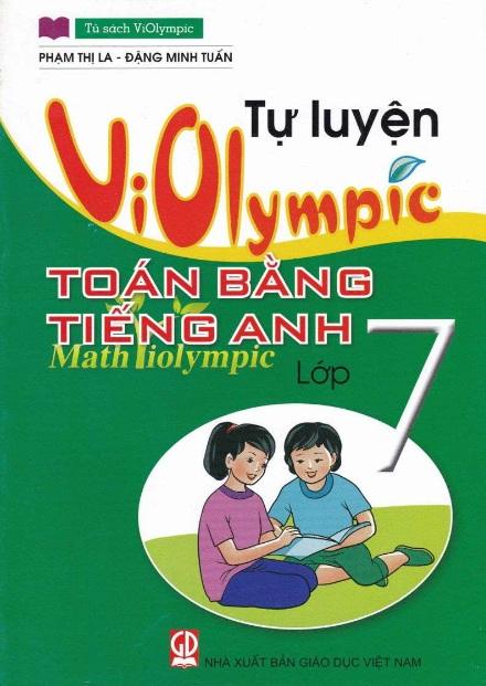 Tải sách: Tự Luyện Violympic Toán Bằng Tiếng Anh Lớp 7 – Phạm Thị La (Bản đẹp)
