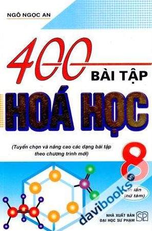 Tải sách: 400 Bài Tập Hóa Học 8 – Ngô Ngọc An