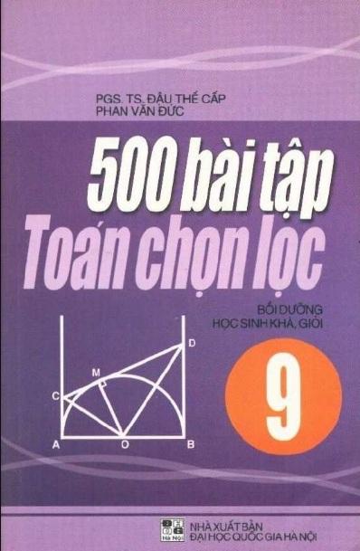 Tải sách: 500 Bài Tập Toán Chọn Lọc 9 – Đậu Thế Cấp