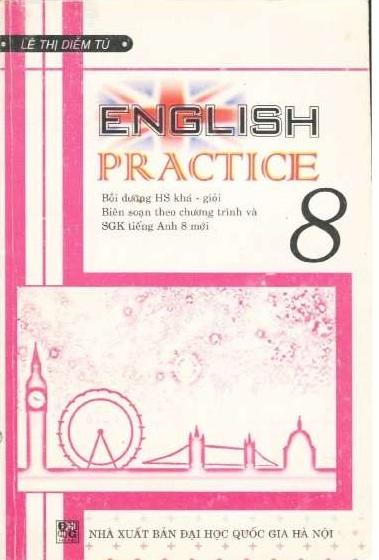 Tải sách: English 8 Practice – Lê Thị Diễm Tú