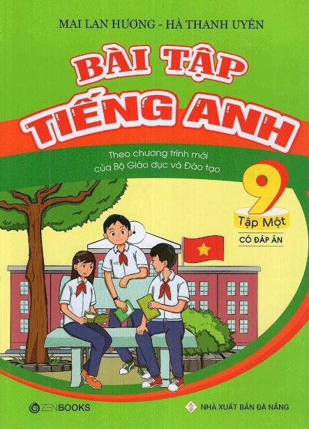 Tải sách: Bài Tập Tiếng Anh 9 Tập 1 Có Đáp Án – Mai Lan Hương (Bản Mới)