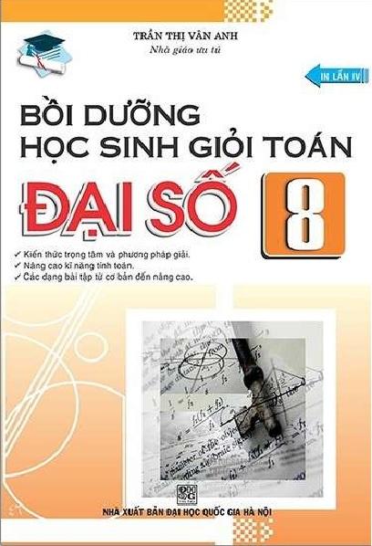 Tải sách: Bồi Dưỡng Học Sinh Giỏi Toán Đại Số 8 – Trần Thị Vân Anh