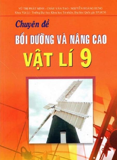 Tải sách: Chuyên Đề Bồi Dưỡng Và Nâng Cao Vật Lý 9 – Vũ Thị Phát Minh