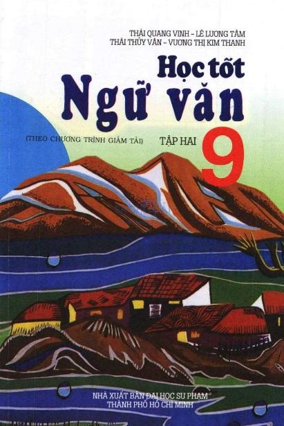 Tải sách: Học Tốt Ngữ Văn 9 Tập 2 – Thái Quang Vinh (Bản Đẹp)