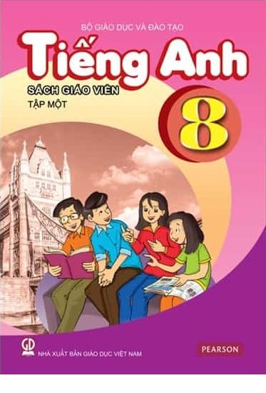Tải sách: Sách Giáo Viên Tiếng Anh Lớp 8 Tập 1 , Tập 2