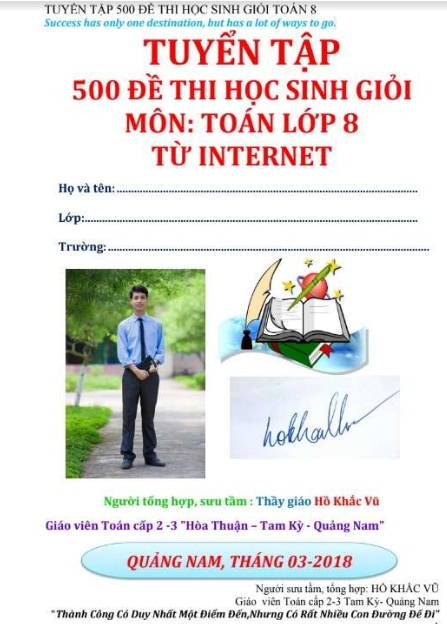 Tải sách: Tuyển Tập 500 Đề Thi Học Sinh Giỏi Toán 8  Internet – Hồ Khắc Vũ
