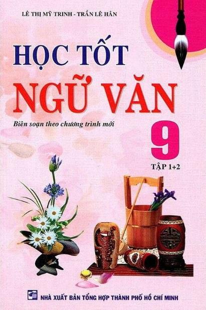 Tải sách: Học Tốt Ngữ Văn 9 Tập 1 , 2 – Lệ Thị Mỹ Trinh