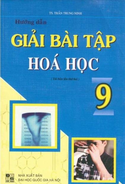 Tải sách: Hướng Dẫn Giải Bài Tập Hóa Học 9 – Trần Trung Ninh