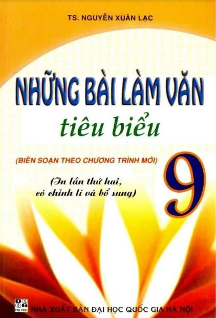 Tải sách: Những Bài Làm Văn Tiêu Biểu 9 – Nguyễn Xuân Lạc