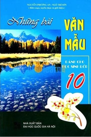 Tải sách: Những Bài Văn Mẫu Dành Cho Học Sinh Lớp 10