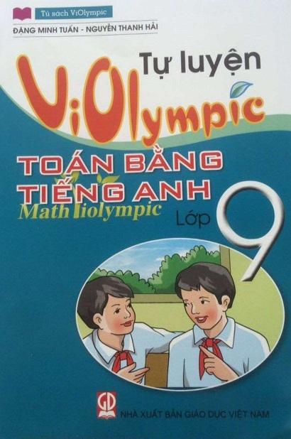Tải sách: Tự Luyện Violympic Toán Bằng Tiếng Anh Lớp 9 – Đặng Minh Tuấn