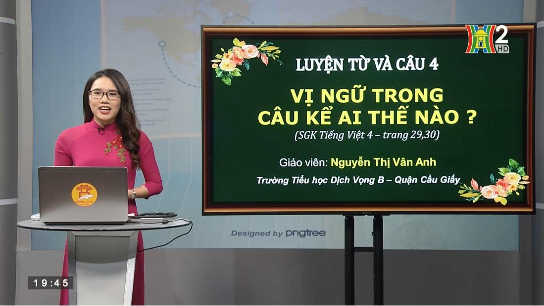 Tải sách: Tuần 21: Luyện Từ Và Câu : Vị Ngữ Trong Câu Kể Ai Thế Nào? – Tiếng Việt 4