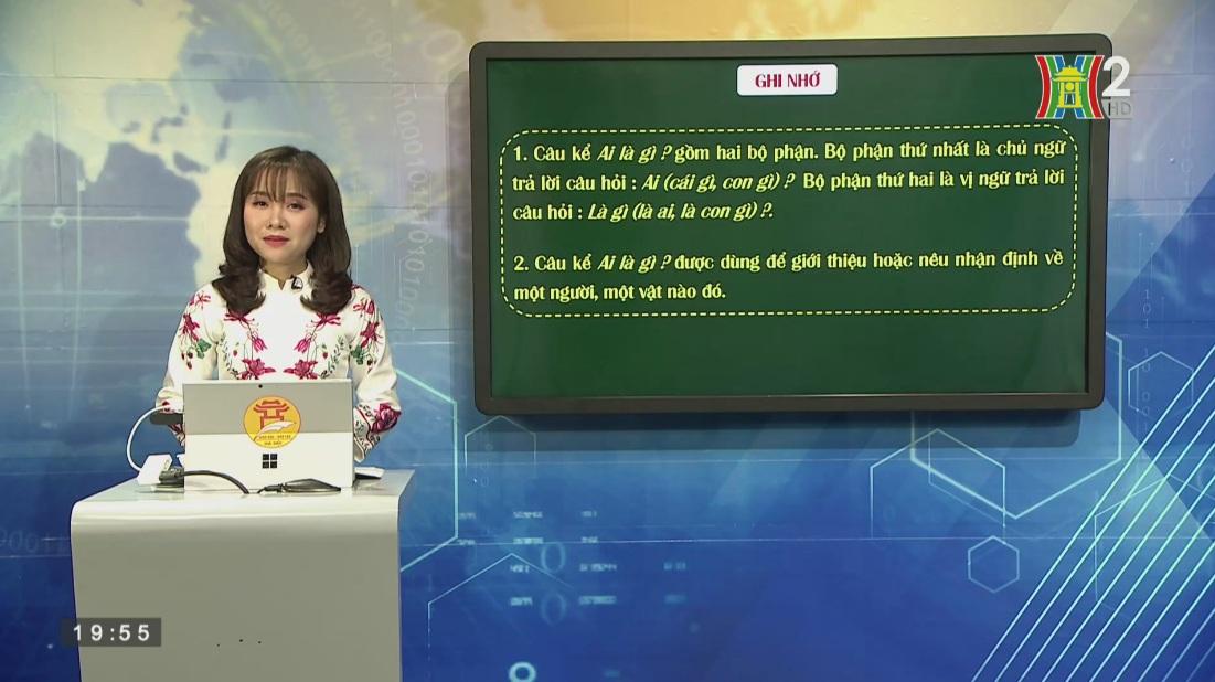 Tải sách: Tuần 24 : Luyện Từ Và Câu – Câu Kể Ai Là Gì ? – Tiếng Việt 4