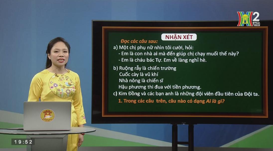 Tải sách: Tuần 25 : Luyện Từ Và Câu: Chủ Ngữ, Vị Ngữ Trong Câu Kể Ai Là Gì? – Tiếng Việt 4