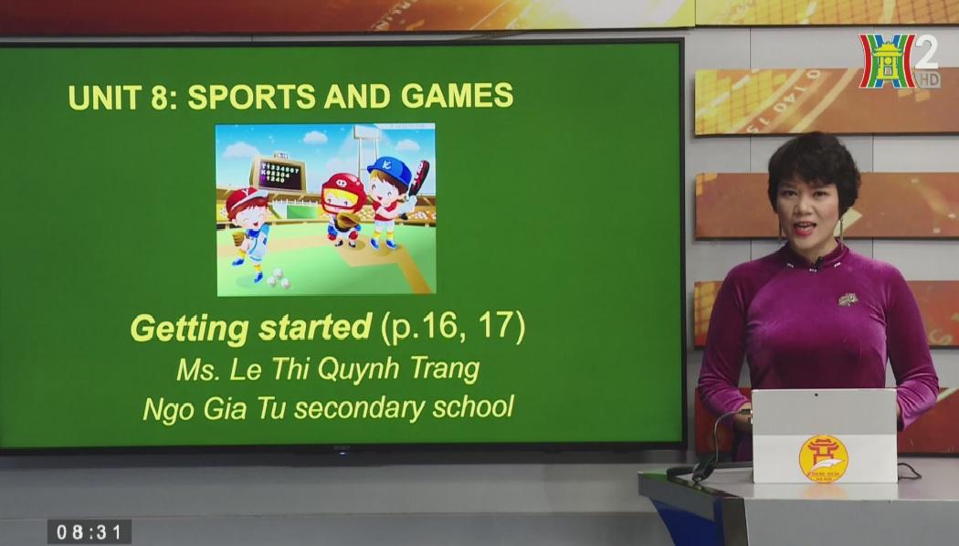 Tải sách: Unit 8 – SPORT AND GAMES – Tiếng Anh lớp 6
