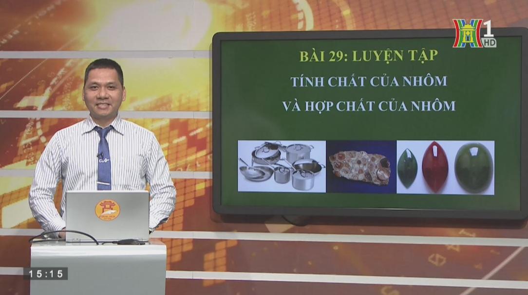 Tải sách: Bài 29: Luyện Tập – Nhôm Và Hợp Chất Của Nhôm (Tiết 1) – Hóa Học  12