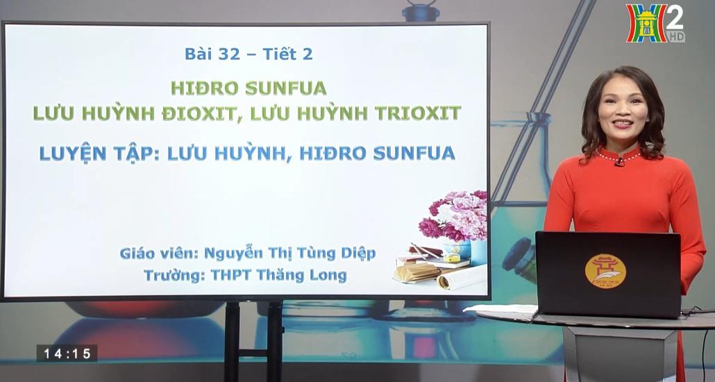 Tải sách: Bài 32: Hiđro sunfua – Lưu huỳnh đioxit – Lưu huỳnh trioxit (Tiết 2: Luyện tập: Lưu huỳnh, Hiđrô Sunfua) – Hóa Học 10
