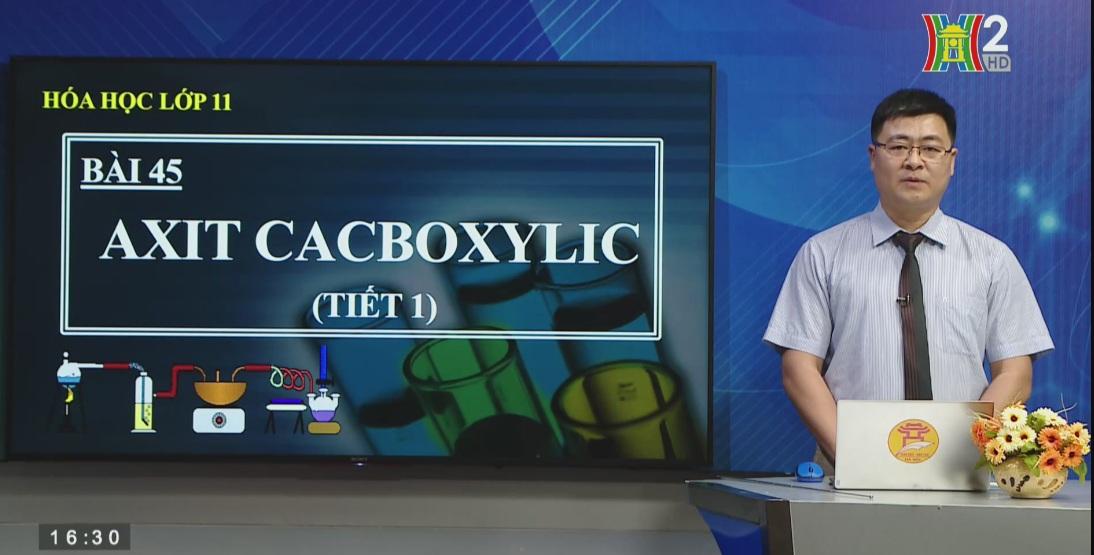 Tải sách: Bài 45 : Axit cacboxylic – Hóa Học 11