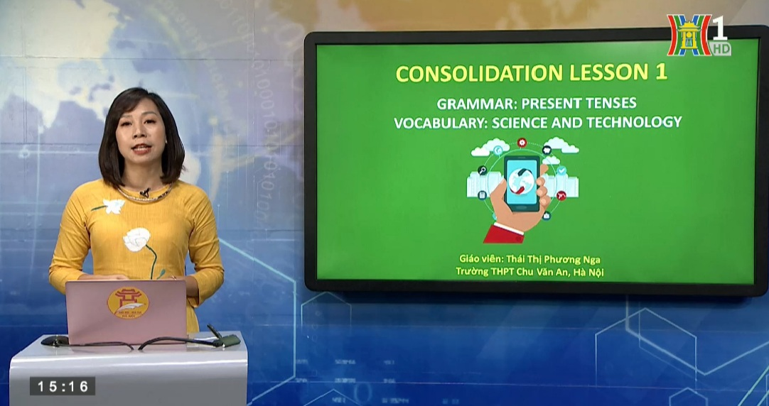 Tải sách: Consolidation Lesson 1 Present tenses – Topic Science and technology- Tiếng Anh 12