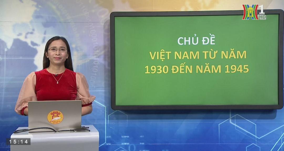 Tải sách: Ôn Tập Chủ Đề Việt Nam Trong Giai Đoạn 1930-1945 (Tiết 1) – Lịch Sử 12
